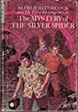img - for Alfred Hitchcock and the Three Investigators in The Mystery of the Silver Spider book / textbook / text book