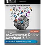 ShowMe Guides osCommerce Online Merchant 2.3.1 User Manual ~ Kerry Watson