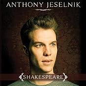 Shakespeare | [Anthony Jeselnik]