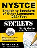 NYSTCE English to Speakers of Other Languages (022) Test Secrets