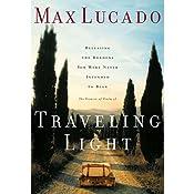 Traveling Light | [Max Lucado]