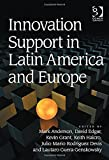 img - for Innovation Support in Latin America and Europe book / textbook / text book
