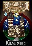 Fear & Sunshine: Prelude