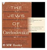 img - for The Jews of Czechoslovakia book / textbook / text book
