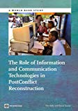 img - for [The Role of Information and Communication Technologies in Postconflict Reconstruction] (By: David H. Souter) [published: February, 2013] book / textbook / text book