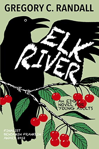 Elk River: An Edgy Young Adult Novel