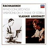 ラフマニノフ:ピアノ協奏曲第3番、コレルリ変奏曲