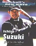 Ichiro Suzuki: Best in the West