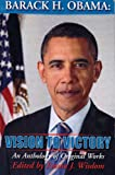 img - for Barack H. Obama: Vision To Victory book / textbook / text book