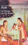 Le Songe du Taj Mahal par Petit