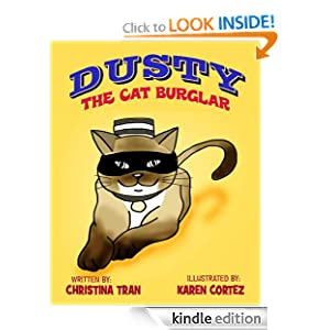 Dusty the Cat Burglar - Rhyming Children's Picture ebook (True Cat Stories for Children)