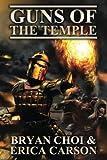 Guns of the Temple (The Polaris Chronicles) (Volume 1)