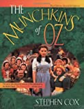 Munchkins of Oz: Revised and Updated (1581822693) by Cox, Stephen