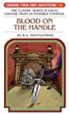 Blood on the Handle (Choose Your Own Adventure) (Choose Your Own Adventure (Paperback/Revised)) [Paperback]