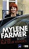 echange, troc Brigitte Hemmerlin, Vanessa Pontet - Mylène Farmer : La star aux deux visages