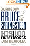 Counting Down Bruce Springsteen: His...