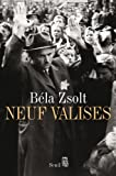 Neuf valises par Béla Zsolt