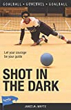 Shot in the Dark (Lorimer Sports Stories)