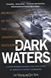 img - for Dark Waters: An Insider's Account of the NR-1, the Cold War's Undercover Nuclear Sub Paperback March 2, 2004 book / textbook / text book