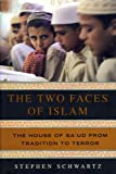 Two Faces of Islam: The House of Sa'ud from Tradition to Terror