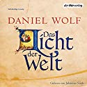 Das Licht der Welt Audiobook by Daniel Wolf Narrated by Johannes Steck
