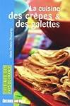 La Cuisine des Crepes et des Galettes...