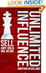 Unlimited Influence: Sell Any Idea On...