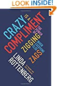 #6: Crazy Is a Compliment: The Power of Zigging When Everyone Else Zags