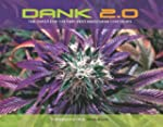 DANK 2.0: The Quest for the Very Best...