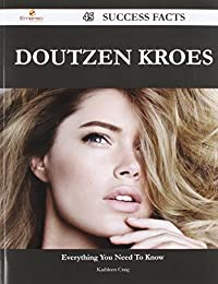 Doutzen Kroes: 45 Success Facts - Everything You Need to Know About Doutzen Kroes