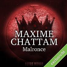 Malronce (Autre Monde 2) | Livre audio Auteur(s) : Maxime Chattam Narrateur(s) : Hervé Lavigne, Véronique Groux de Miéri