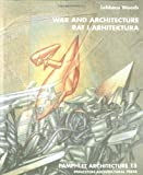 Pamphlet Architecture 15: War and Architecture (1568980116) by Lebbeus Woods