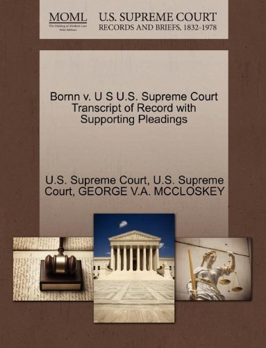 Bornn v. U S U.S. Supreme Court Transcript of Record with Supporting Pleadings