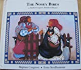 The Nosey Birds (Stephen Cosgrove Storybook Readers Ser)