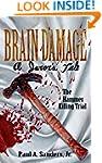 BRAIN DAMAGE: A Juror's Tale: The Ham...