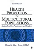 img - for Health Promotion in Multicultural Populations A Handbook for Practitioners and Students - 2nd Edition book / textbook / text book