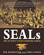 Seals: The US Navy&#39;s Elite Fighting Force (General Military)