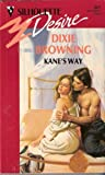 Kane's Way (0373058012) by Browning, Dixie