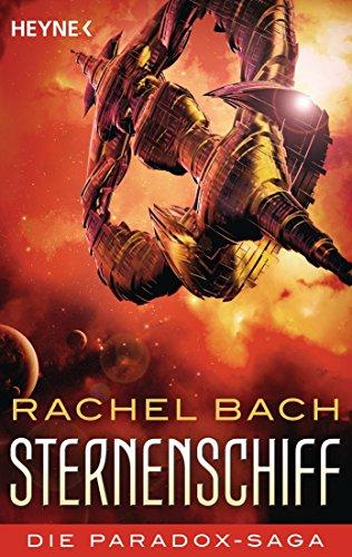 Rachel Bach: Sternenschiff