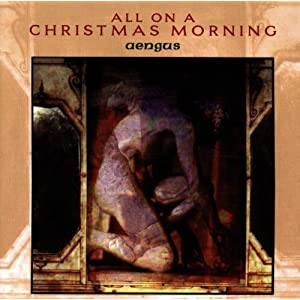 All on a Christmas Morning - Celtic Christmas Celebration