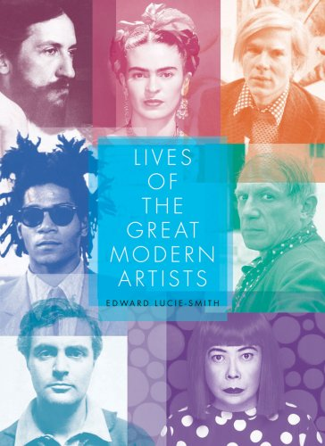 Lives of the Great Modern Artists (Revised Edition)