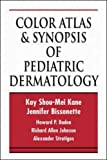img - for Color Atlas & Synopsis of Pediatric Dermatology book / textbook / text book