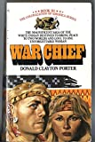War Chief (The Colonization of America Series: Book III) (0553138030) by Donald Clayton Porter