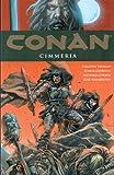echange, troc Tomas Giorello, Timothy Truman, Richard Corben - Conan : Cimmérie