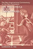 The First Epistle to the Corinthians (The New International Commentary on the New Testament) (0802822886) by Gordon D. Fee