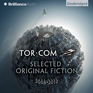 Tor.com: Selected Original Fiction, 2008-2012 Audiobook