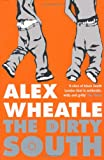 Alex Wheatle The Dirty South