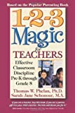 img - for 1-2-3 Magic for Teachers: Effective Classroom Discipline Pre-K through Grade 8 by Thomas Phelan (2004-09-01) book / textbook / text book