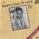 Nat King Cole When I Fall In Love - 3-track