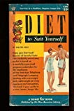img - for Diet to suit yourself book / textbook / text book